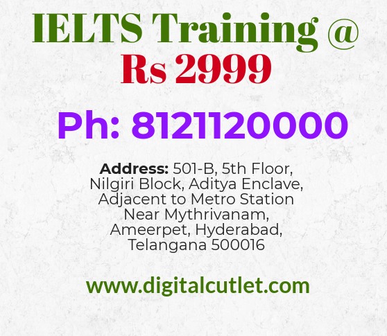 IELTS Training at Rupees 2999 at DIGITAL CUTLET Training Institute Ameerpet